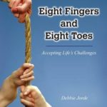 Eight Fingers and Eight Toes: Accepting Life's Challenges, Book, Media Kit